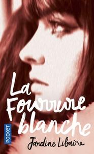 Jardine Libaire - La fourrure blanche.