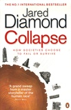 Jared Diamond - Collapse - How societies choose to fail or succeed.