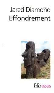 Manuels téléchargeables en ligne Effondrement  - Comment les sociétés décident de leur disparition ou de leur survie FB2 ePub (French Edition) 9782070364305 par Jared Diamond