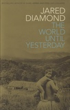 Jared Diamond - The World until Yesterday.