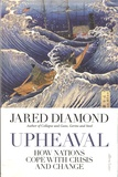 Jared Diamond - Upheaval - How Nations Cope with Crisis and Change.
