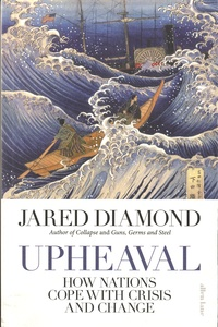 Upheaval - How Nations Cope with Crisis and Change.pdf