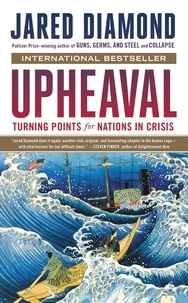 Jared Diamond - Upheaval - Turning Points for Nations in Crisis.