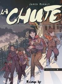 Jared Muralt - La Chute Episode 2 : .