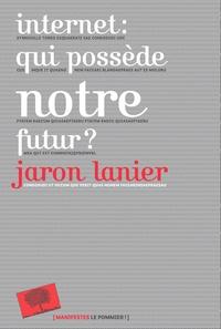 Internet : qui possède notre futur ?.pdf