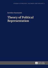 Jaros?aw Szymanek - Theory of Political Representation.
