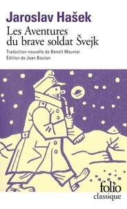Jaroslav Hasek - Les aventures du soldat Svejk pendant la Grande Guerre - Tome 1, A l'arrière.