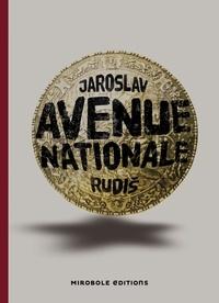 Jaroslav Rudis - Avenue nationale.