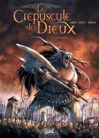Jarry et  Djief - Le Crépuscule des Dieux Tome 4 : Brunhilde.