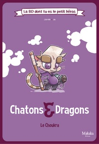 Jarvin et  Ju! - Chatons & Dragons - Le Choukra.