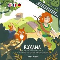 Jarvin Family et Tristan Jaudeau - Les aventures de Jo Bonobo, Prisca Orca, et leurs amis Tome 3 : Roxana... et le renard en danger.