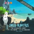Jarvin Family et Tristan Jaudeau - Les aventures de Jo Bonobo, Prisca Orca, et leurs amis Tome 4 : Carlos Albatros... et l'île hantée.