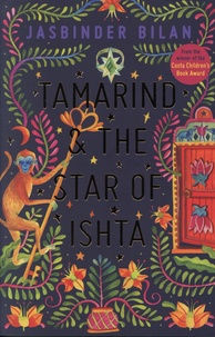 Jasbinder Bilan - Tamarind & the Star of Ishta.