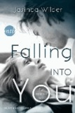 Jasinda Wilder - Falling into you - Für immer wir.