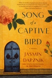 Jasmin Darznik - Song of a Captive Bird.