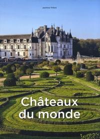 Jasmina Trifoni - Châteaux du monde.