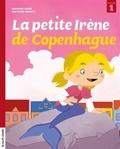 Jasmine Dubé et Mathieu Benoit - La petite Irène de Copenhague.