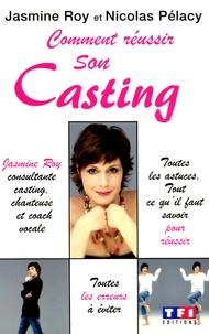 Jasmine Roy et Nicolas Pélacy - Comment réussir son casting.