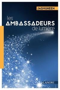 Jasmuheen - Les ambassadeurs de lumière - Vivre de lumière.