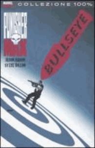 Jason Aaron et Steve Dillon - Bullseye. Punisher Max.