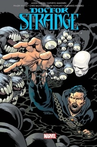 Jason Aaron et Kathryn Immonen - Doctor Strange Tome 4 : Récidive.