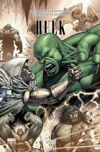 Jason Aaron et Peter David - Hulk Tome 3 : Unité.