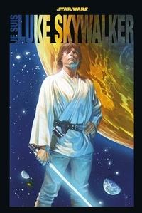 Jason Aaron et Kieron Gillen - Je suis Luke Skywalker.