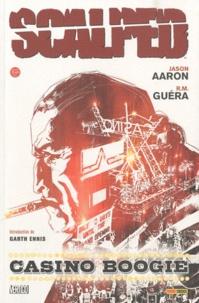 Jason Aaron et R-M Guéra - Scalped Tome 2 : .