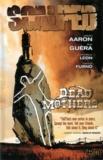 Jason Aaron et R-M Guéra - Scalped Tome 3 : Mères mortes.