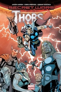 Jason Aaron et Chris Sprouse - Secret Wars  : Thors.