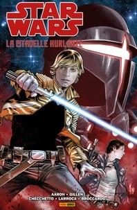 Jason Aaron et Kieron Gillen - Star Wars - La citadelle hurlante.