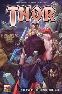 Jason Aaron - Thor T02 - Les dernières heures de Midgard.