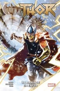 Jason Aaron et Mike Del Mundo - Thor Tome 1 : Un mariage en enfer.