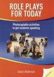 Jason Anderson - Role plays for today - Photocopiable activites to get students speaking.