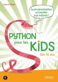 Python pour les kids - Jason Briggs - 9782212319286 - 15,99 €