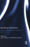 Jason Chilvers et Matthew Kearnes - Remaking Participation - Science, environment and emergent publics.
