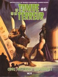 Jason Crawley - La tombe de la terreur Tome 6 : .