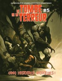 Jason Crawley - La tombe de la terreur - Tome 5.