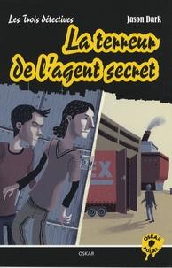Jason Dark - La terreur de l'agent secret.
