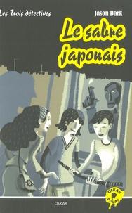 Jason Dark - Les Trois détectives  : Le sabre japonais.
