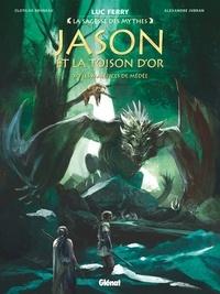 Luc Ferry - Jason et la toison d'or - Tome 03 - Les Maléfices de Médée.