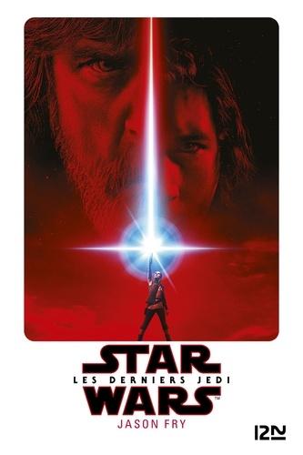 Star Wars - Les derniers Jedi - Format ePub - 9782823866063 - 9,99 €
