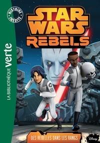 Jason Fry - Star Wars Rebels Tome 6 : Des rebelles dans les rangs.