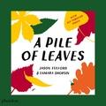 Jason Fulford et Tamara Shopsin - A pile of leaves.