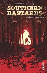 Jason Latour et Jason Aaron - Southern Bastards Tome 4.