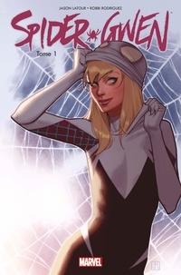 Jason Latour et Robbi Rodriguez - Spider-Gwen Tome 1 : Ennemie publique ?.
