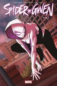 Jason Latour et Robbi Rodriguez - Spider-Gwen Tome 2 : Un plus grand pouvoir.