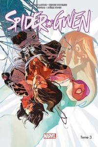 Jason Latour et Dennis Hopeless - Spider-Gwen Tome 3 : Spider-Women.