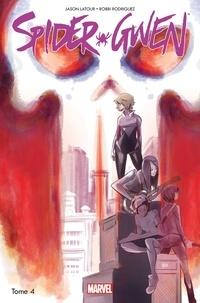 Jason Latour et Robbi Rodriguez - Spider-Gwen Tome 4 : Une arme de choix.