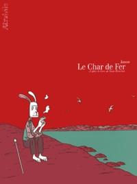 Jason et Stein Riverton - Le Char de Fer.